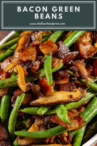 close up of sauteed green beans with bacon and mushrooms