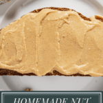a slice of toast with homemade peanut butter on it