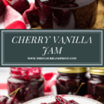 a jar of cherry vanilla jam over an image of a biscuit spread with jam