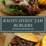 a bacon onion jam burger with the top bun removed on a wooden cutting board over a second image of the burger from overhead, with it sitting on a parchment paper on a wooden cutting board.