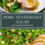 a small plate of sliced pork tenderloin with a spinach, apple, pecan salad above a second image of the same salad and pork on a larger platter in a larger portion