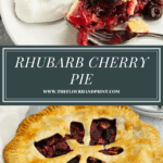 a slice of cherry rhubarb pie above a second image of the entire pie