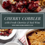 a plate of cherry cobbler with whipped cream above a second image showing the entire cobbler with two white plates set beside it with individual portions