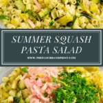 a large bowl of prepared summer squash pasta salad above a second image of the pasta salad before it's been tossed together.