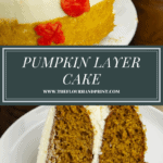 a layered frosted pumpkin layer cake with one slice taken out on a white plate