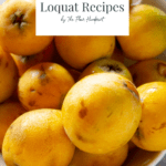 a bowl of loquats with text overlay