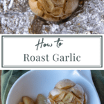 a roasted bulb of garlic on foil and cloves of roasted garlic in a small white bowl